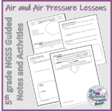 Is Air Matter?  What is Air Pressure?  5th grade NGSS Lesson and CER Activities