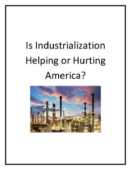 Is Industrialization Helping or Hurting America?