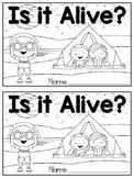 Is It Alive?  Living / Nonliving Emergent Reader