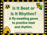 Is It Beat or Is It Rhythm? A fly-swatting game to practice beat and rhythm