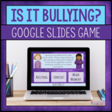 Is It Bullying Google Slides Game For Bullying Prevention Lessons