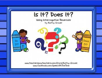 Is It? Does It?     Using Interrogative Reversals