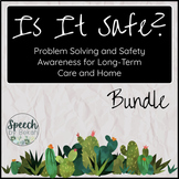 Problem Solving and Safety Awareness BUNDLE for Adult Spee