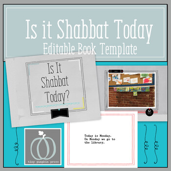 Is It Shabbat Today? Editable Book Template