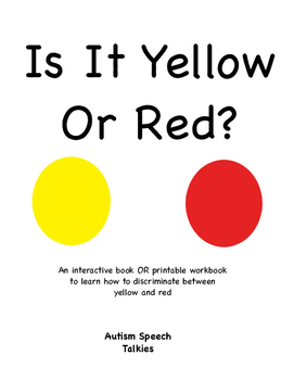 Is It Yellow Or Red? Interactive book or Printable book wi