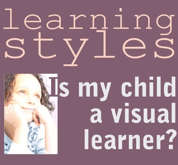 Is My Child a Visual-Spatial Learner?