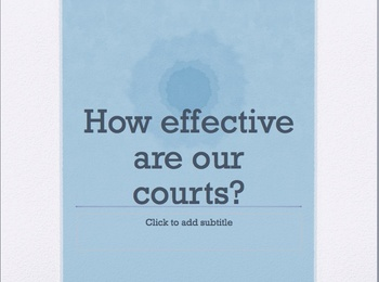 Is Our Judicial System Effective?