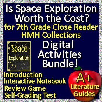 Is Space Exploration Worth the Cost? 7th Grade HMH Collections Close Reader HRW