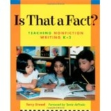 Is That A Fact?  Nonfiction reading and writing