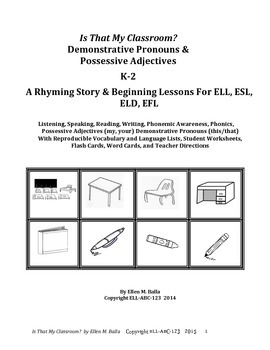 Is That My Classroom? Demonstrative Pronouns & Possessive