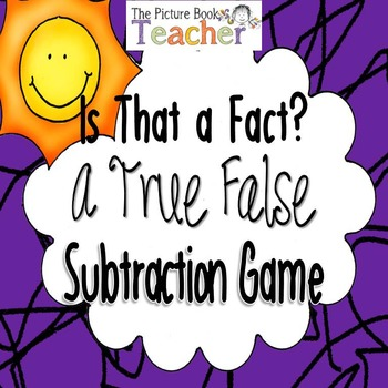 Is That a Fact? A True False Subtraction Game