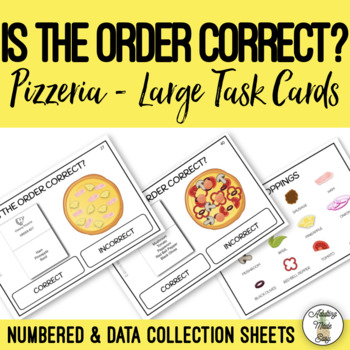 Is The Order Correct? Pizzeria - Large Task Cards