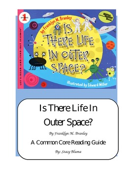 Is There Life in Outer Space?   A CCSS Reading Guide