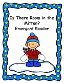 The Mitten - Is There Room in the Mitten? Emergent Reader