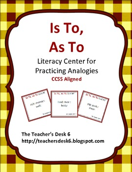 Is To, As To Literacy Center for Practicing Analogies