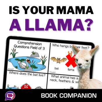 Is Your Mama A Llama?: A Book Companion for Speech and Language