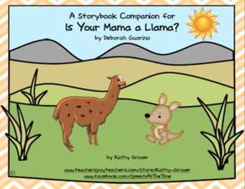 Is Your Mama a Llama?  A Storybook Companion