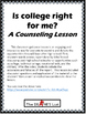 Is college right for me? A counseling lesson
