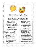 Is it Bullying?  See Something - Say Something