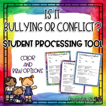 Is it Bullying or Conflict Student Log
