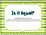 Is it Equal? Comparing Number Sentences (aligned with Common Core)
