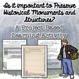 Preserving Monuments and Historical Landmarks {PBL Activity}