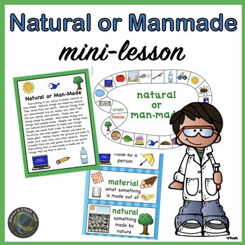 Is it Natural or Man-Made Mini NGSS Mini Lesson