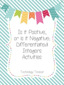 Is it Positive or Negative: Differentiated Integers Activities