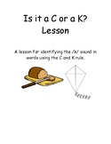 Is it a C or a K? Lesson for the /k/ sound