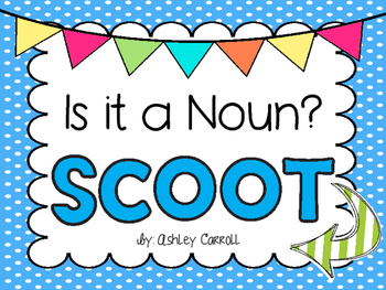 Is it a Noun Scoot