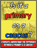 Primary or Caucus? Students learn difference between primary & caucus elections!