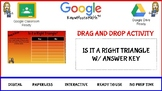 Is it a Right Triangle Drag and Drop