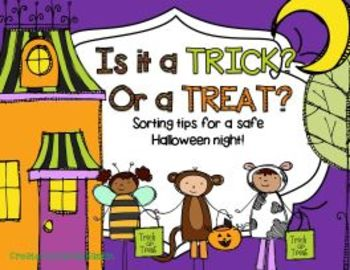 Is it a Trick or is it a Treat?A safety tip sort.