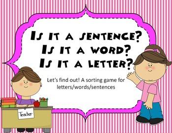 Is it a sentence? Is it a word? Is it a letter?- Identifying each one