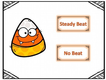 Is it a steady beat? Candy Corn