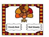 Is it a steady beat? Thanksgiving Turkey