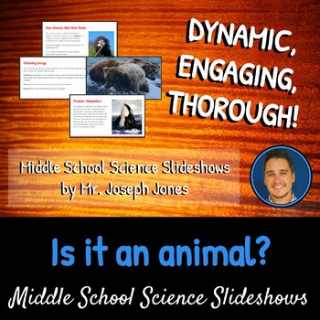 Is it an animal?: A Life Sciences Slideshow!