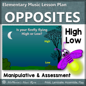 Music Opposite High or Low? Elementary Music Lesson Plan + Assessment {firefly}