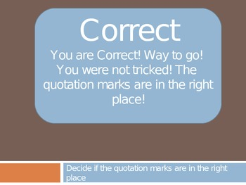 Is the placement right? Quotation Mark Powerpoint quiz