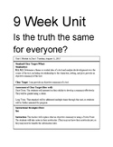 Is the truth the same for everyone? 9 week unit