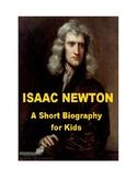 Isaac Newton - A Short Biography for kids