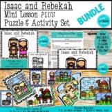 Isaac & Rebekah Mini Lesson PLUS Puzzle & Activity Set BUNDLE