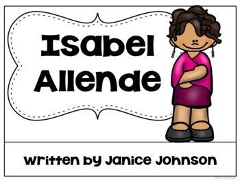 Isabel Allende Reader {Hispanic Heritage} Organizer, & Timeline English version