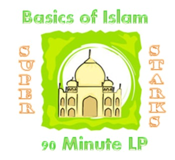 Islam Basics 90 Minute Lesson Plan
