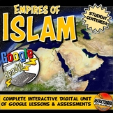 Google Classroom Islam Activities & Complete Unit Lesson Plan Empires of Islam