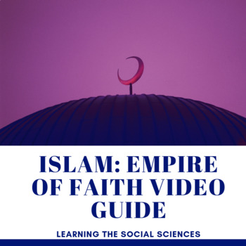 Islam: Empire of Faith Episode 1 Video Guide