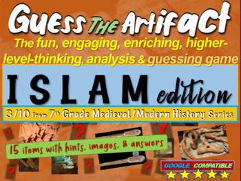 """Islam """"Guess the artifact"""" game: engaging PPT with pictures, clues & answers"""