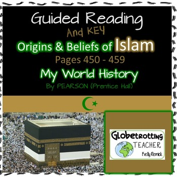 Pearson-My World History ISLAM Guided Reading/Notes