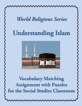 Islam Introductory Vocabulary Matching Assignment or Quiz with Puzzles