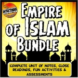 Islam Close Reading & Activity Unit History Lesson Plan: Empires of Islam